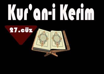 Kur'ân-ı Kerim hatmi 27. Cüz-izle