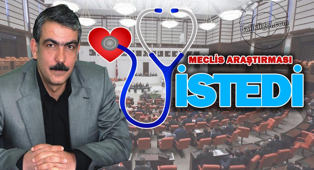 İbrahim Ayhan Urfa sağlık sorunlarını meclise taşıdı
