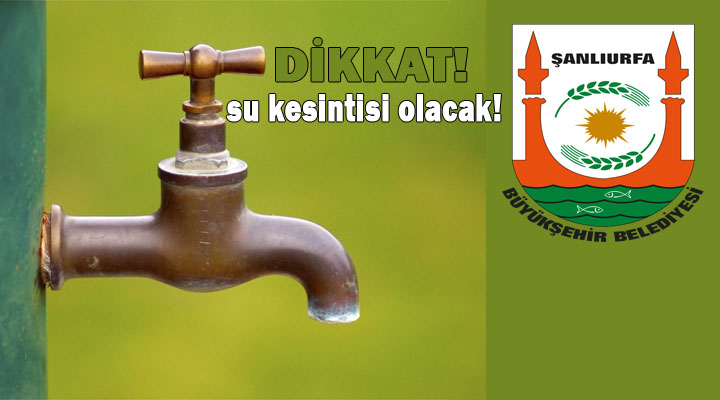 Şanlıurfa Bozova'da su kesintisi olacak