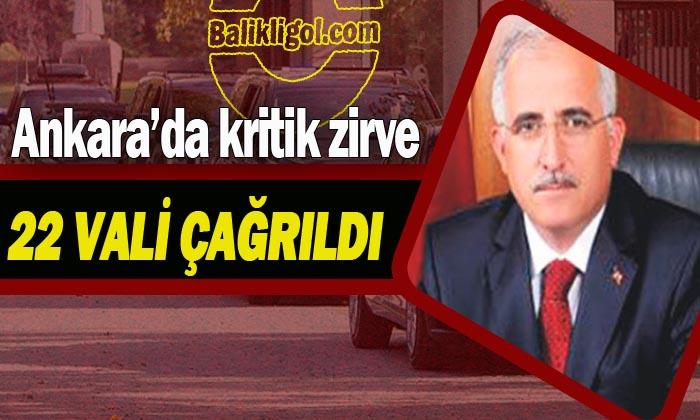 Şanlıurfa Valisi Güvenlik Toplantısı için Ankara'ya çağrıldı