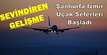 Müjdeli Haber: Şanlıurfa'da İzmir'e Uçuşlar Başladı