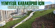 Karaköprü'de Yeşil Alan İçin Seferberlik