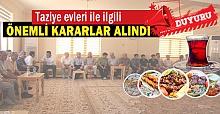 Urfa'da Kurul Kararıyla Taziye Evlerine Düzenleme Getirildi