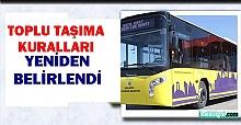 Urfa'da Toplu Taşımaya Yeni Kurallar! Para Kullanılmayacak!