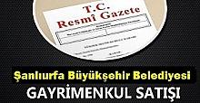 Şanlıurfa Büyükşehir 5 Arsa 1 Akaryakıt İstasyonunun Satışa Çıkardı